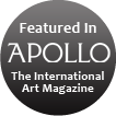 Featured in Apollo The International Art Magazine